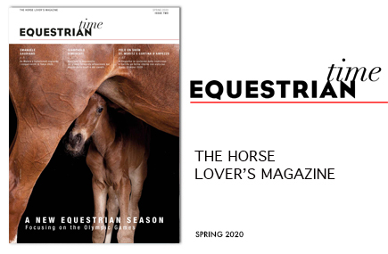 EQUESTRIAN TIME – THE HORSE LOVER'S MAGAZINE – SPRING 2020