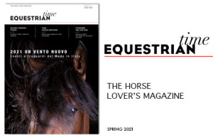 EQUESTRIAN TIME – THE HORSE LOVER'S MAGAZINE – SPRING 2021